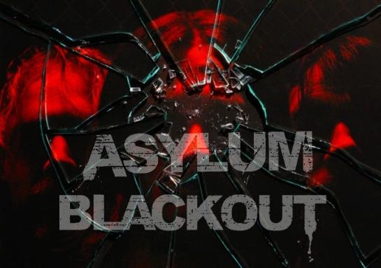IFCFilms presents Asylum Blackout