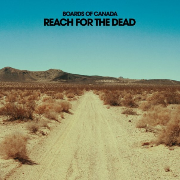 Boards-Of-Canada-Reach-For-The-Dead-608x608