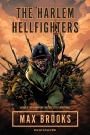 Max Brooks graphic novel The Harlem Hellfighters would've made a better unillustrated book