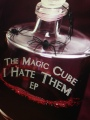 "The Magic Cube's latest EP ""I Hate Them"" hits hard"